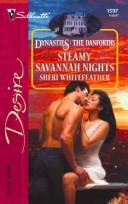 Steamy Savannah Nights: Dynasties PDF