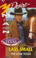 The Lone Texan (Man Of The Month/50th Book) Keepers Of Texas PDF