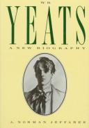 W.B. Yeats by A. Norman Jeffares