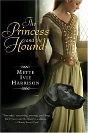 The Princess and the Hound by Mette Ivie Harrison
