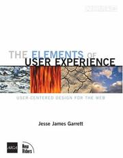The Elements of User Experience by Jesse James Garrett