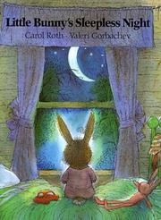 Little Bunny's Sleepless Night by Carol Roth