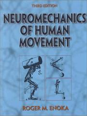 Neuromechanics of human movement by Roger M. Enoka