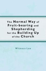 The Normal Way of Fruit-Bearing and Shepherding for the Building Up of the Church PDF