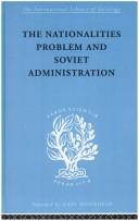 The Nationalities Problem and Soviet Administration PDF