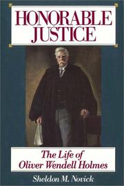Honorable justice by Sheldon M. Novick