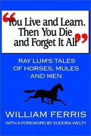 You Live And Learn.  Then You Die And Forget It All PDF