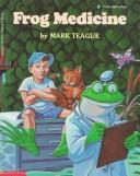 Frog Medicine (Blue Ribbon Book)