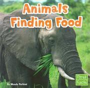 Animals Finding Food (First Facts: Animal Behavior) PDF
