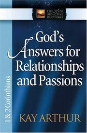 Cover of: God's Answers for Relationships and Passions by Kay Arthur