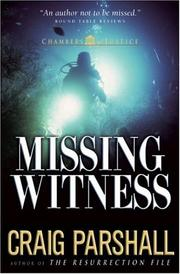 Missing witness by Craig Parshall