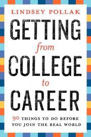 Cover of: Getting from College to Career by Lindsey Pollak