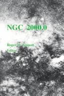 NGC 2000.0 by Roger W. Sinnott