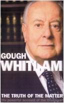 The truth of the matter by Edward Gough Whitlam