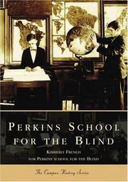 Perkins School for the Blind by Kimberly French