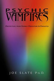 Psychic Vampires by Joe H. Slate
