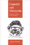 Canetti and Nietzsche by Harriet Murphy
