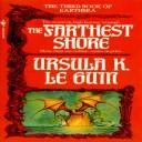 The Farthest Shore (The Earthsea Cycle, Book 3) by Ursula K. Le Guin