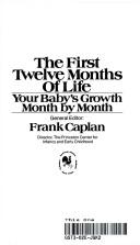 The First Twelve Months of Life PDF