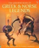 The Usborne Book of Greek & Norse Legends PDF