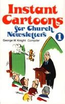Cover of: Instant Cartoons for Church Newsletters, No 2 by George W. Knight