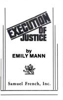 Execution of justice by Emily Mann