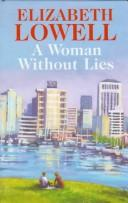 A Woman without Lies by Ann Maxwell