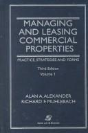 Managing and leasing commercial properties by Alan A. Alexander
