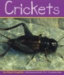 Crickets (Insects) by Cheryl Coughlan