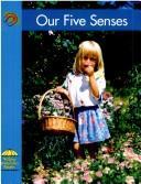 Our Five Senses (Yellow Umbrella Books) PDF