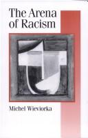 The Arena of Racism (Published in association with Theory, Culture & Society) PDF