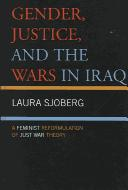 Gender, Justice, and the Wars in Iraq PDF