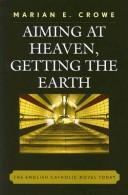 Aiming at Heaven, Getting the Earth PDF
