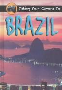Taking Your Camera to Brazil (Taking Your Camera to) PDF