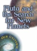 Pluto and the Search for New Planets (Vogt, Gregory. Our Universe.)