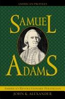 Samuel Adams by John K. Alexander