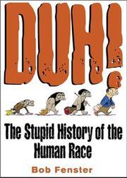 Duh! the Stupid History of the Human Race PDF