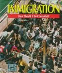 Immigration:How Should It Be (Issues of Our Time) PDF