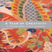 Year of Creativity - A Seasonal Guide to New Awareness by Brenda Mallon