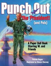 Punch out the president (and pals)! by Patrick Regan