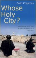WHOSE HOLY CITY?: JERUSALEM AND THE ISRAELI-PALESTINIAN CONFLICT PDF