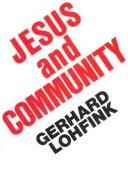 Jesus and community by Gerhard Lohfink