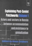 Explaining Post-Soviet Patchworks by Klaus Segbers