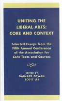 Uniting the Liberal Arts: Core and Context PDF