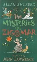 Cover of: Mysteries of Zigomar, The | Allan Ahlberg