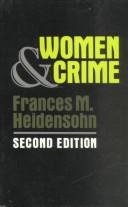 Women and crime by Frances Heidensohn