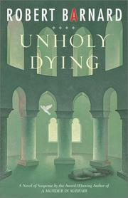 Unholy dying by Robert Barnard