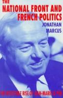 The National Front and French Politics by Jonathan Marcus