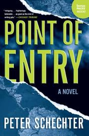 Point of Entry by Peter Schechter, Peter Schechter