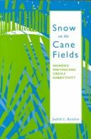 Snow on the cane fields by Judith L. Raiskin